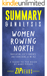 Amazon Com Women Rowing North Navigating Life S Currents And Flourishing As We Age Ebook Pipher Mary Kindle Store