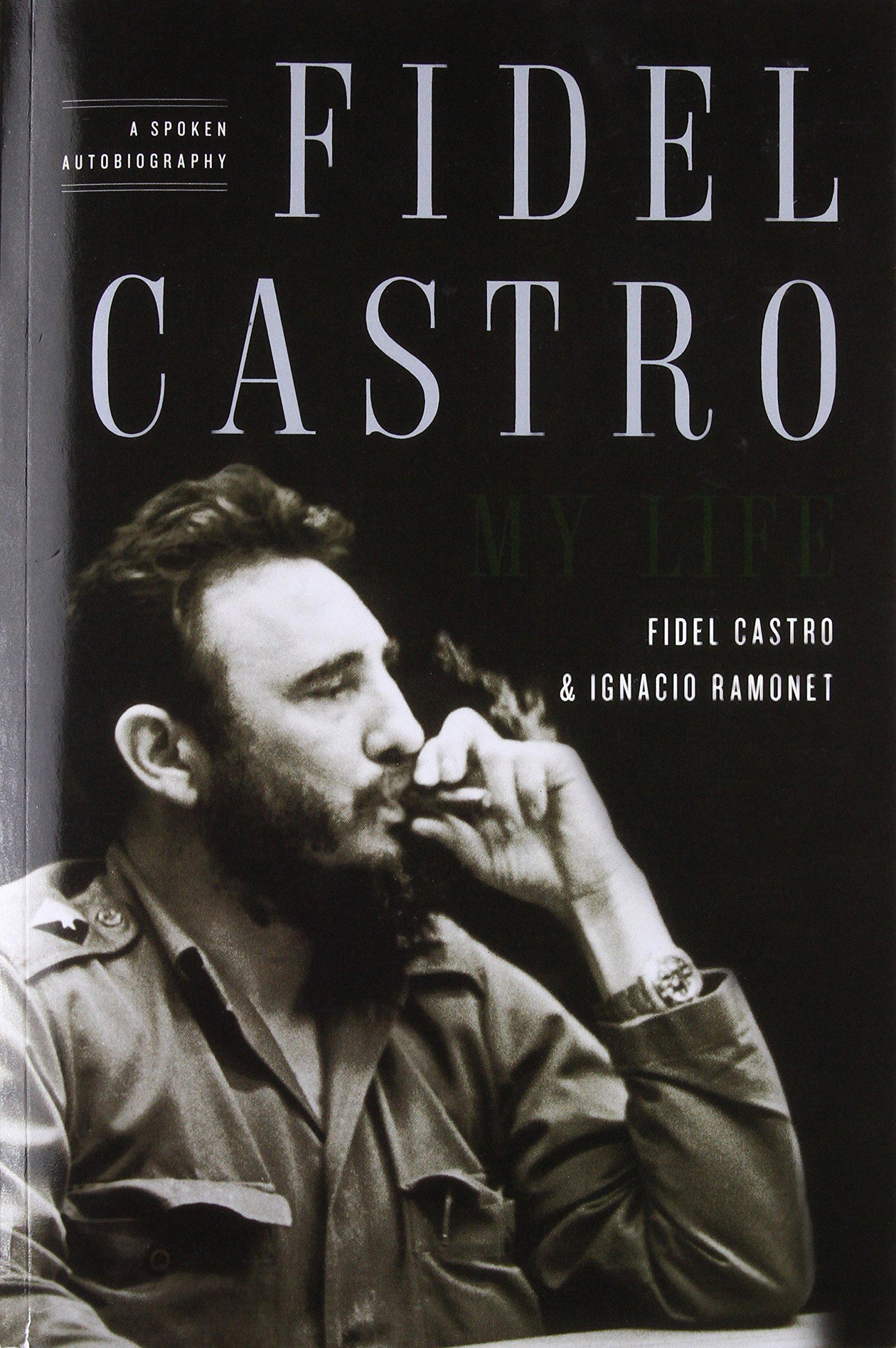 Fidel Castro: My Life: A Spoken Autobiography PDF