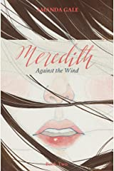 Meredith Against the Wind (The Meredith Series Book 2) Kindle Edition