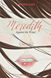 Meredith Against the Wind (The Meredith Series Book 2)
