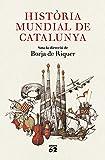 Història mundial de Catalunya (Llibres a l'Abast)