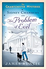 Sidney Chambers and The Problem of Evil (The Grantchester Mysteries Book 3)
