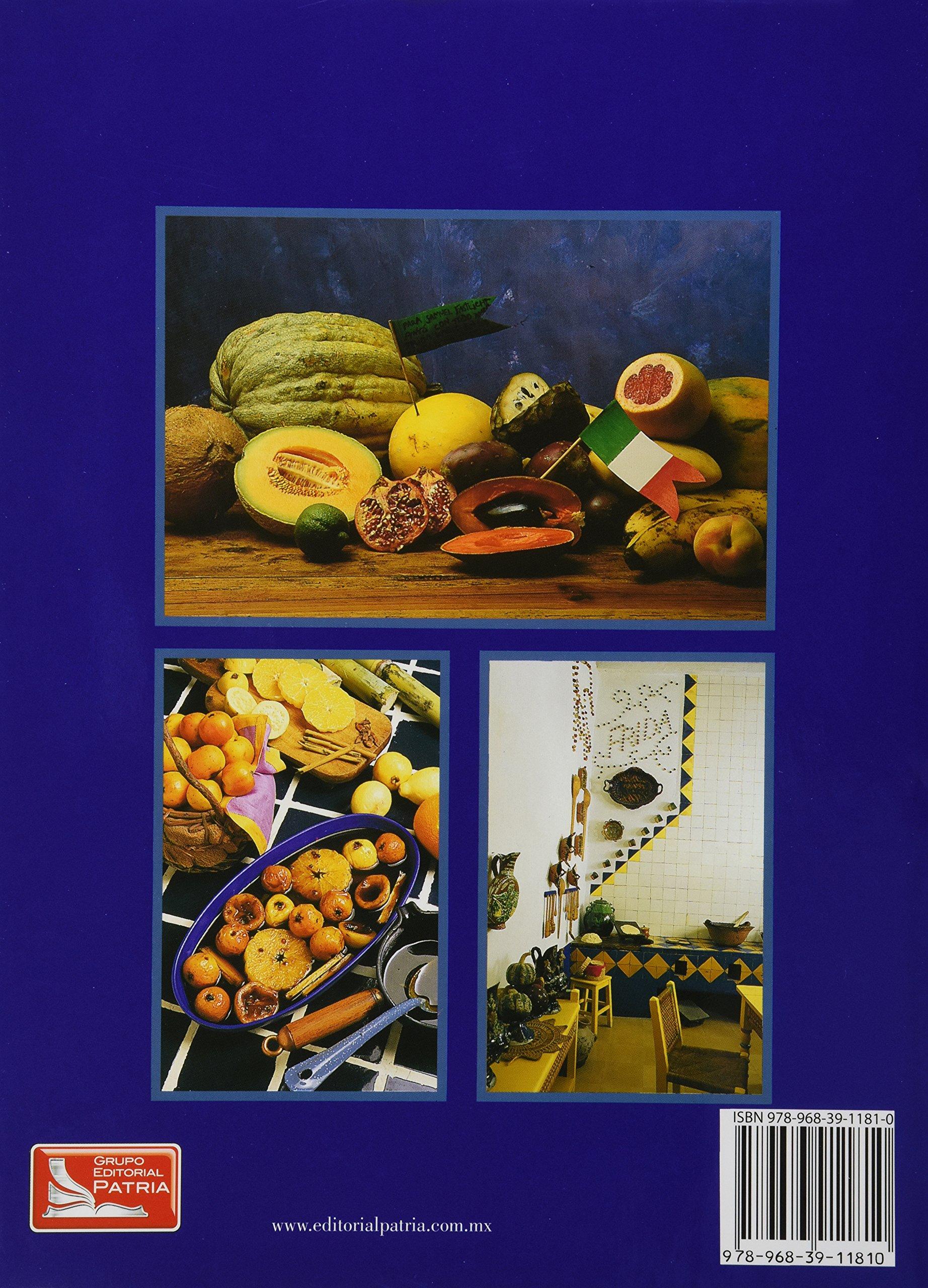 Las Fiestas De Frida y Diego, Recuerdos y Recetas: Rivera Gpe.: 9789683911810: Amazon.com: Books