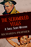 The Scrambled Yeggs (The Shell Scott Mysteries)