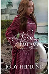 Never Forget (Beacons of Hope Book 5) Kindle Edition