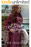 Never Forget (Beacons of Hope Book 5)