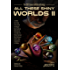 All These Shiny Worlds II: The 2017 ImmerseOrDie Anthology