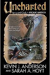 Uncharted (Arcane America Book 1) Kindle Edition