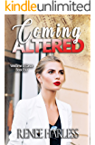 Coming Altered: Welcome to Carson, Book Four