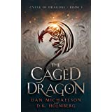 The Caged Dragon (Cycle of Dragons Book 1)