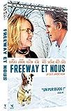 Freeway et nous