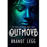 Outmove: A Booker Thriller (The Inner Movement Book 3)