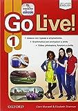 Go live. Student's book-Workbook-Extra-Openbook-Studyapp. Per la Scuola media. Con CD Audio. Con e-book. Con espansione online: 1