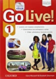 Go live. Student's book-Workbook-Extra-Openbook-Studyapp. Con e-book. Con espansione online. Con CD Audio. Per la Scuola media: 1