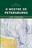 O mestre de Petersburgo