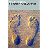 The Tools Of Leadership: Vision, Inspiration, Momentum