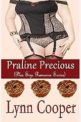 Praline Precious: (Plus Size Romance Series)