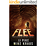 FLEE - Melt Book 7: (A Thrilling Post-Apocalyptic Survival Series) (English Edition)