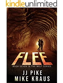 FLEE - Melt Book 7: (A Thrilling Post-Apocalyptic Survival Series)