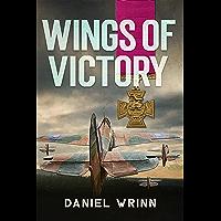 Wings of Victory: RAF Adventures in World War II (John Archer Series)