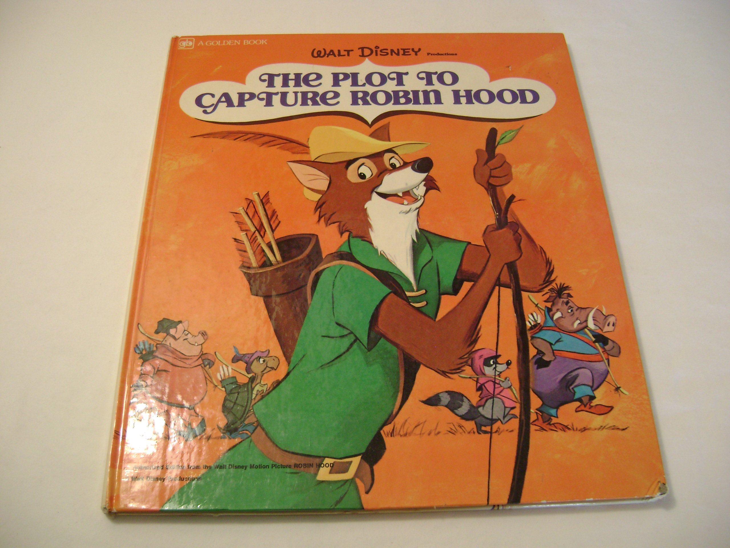 The Plot To Capture Robin Hood From The Walt Disney Motion Picture