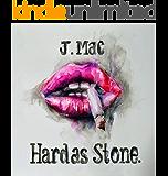 Hard as Stone.