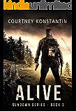 Alive (Sundown Series Book 3) (English Edition)