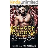 Dragon Daddy's Runaway Bride: (Runaway Dragon Mates)