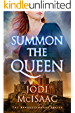 Summon the Queen (The Revolutionary Series Book 2)