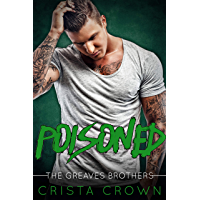 Poisoned: An Mpreg Romance (The Greaves Brothers Book 2) (English Edition)