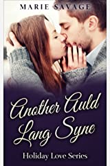 Another Auld Lang Syne (Holiday Love Book 2)