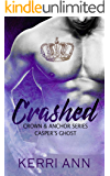 Crashed: Casper's Ghost (Crown and Anchor Series Book 1)