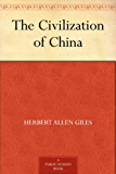 The Civilization of China (English Edition)