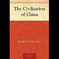 The Civilization of China