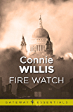 Fire Watch (English Edition)