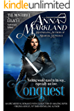 Conquest (The Montbryce Legacy Anniversary Edition Book 1)