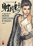 La légende du héros chasseur d'aigles, Tome 3 : La belle Huang Rong