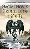 Crucible of Gold: 07