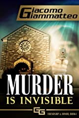 Murder Is Invisible: Friendship & Honor, Book 4 Kindle Edition