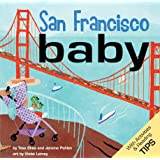 San Francisco Baby: A Local Baby Book (Local Baby Books)