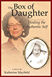 The Box of Daughter - A Memoir (English Edition)