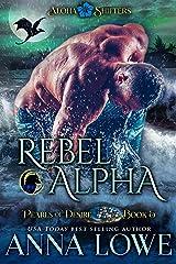 Rebel Alpha (Aloha Shifters: Pearls of Desire Book 5) Kindle Edition