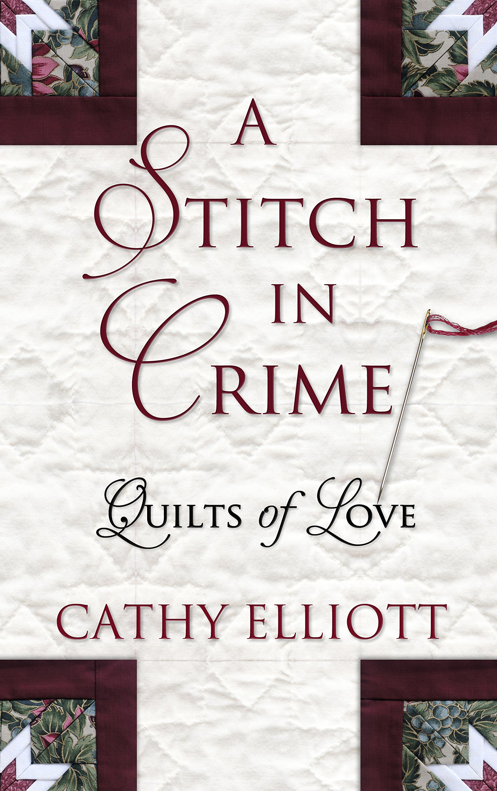 A Stitch in Crime (Quilts of Love (DB Only)) pdf