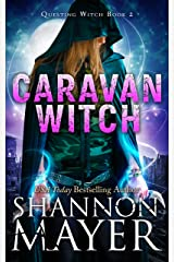 Caravan Witch (Questing Witch Book 2) Kindle Edition