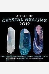 A Year of Crystal Healing 2019: 16-Month Calendar - September 2018 through December 2019 Calendar