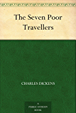 The Seven Poor Travellers (English Edition)