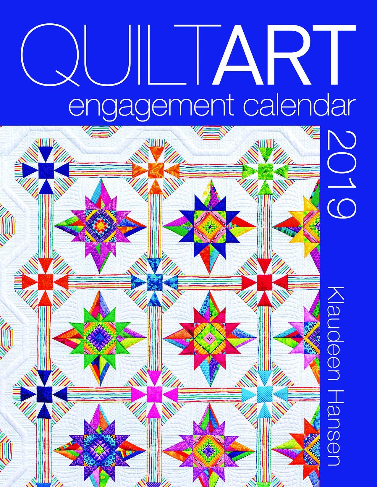 Quilt Art 2019 Calendar Calendar 168339108X