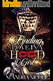 Finding Love in A Hood Girl
