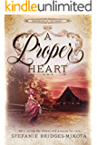 A Proper Heart (Hardships of the Heart Book 1)