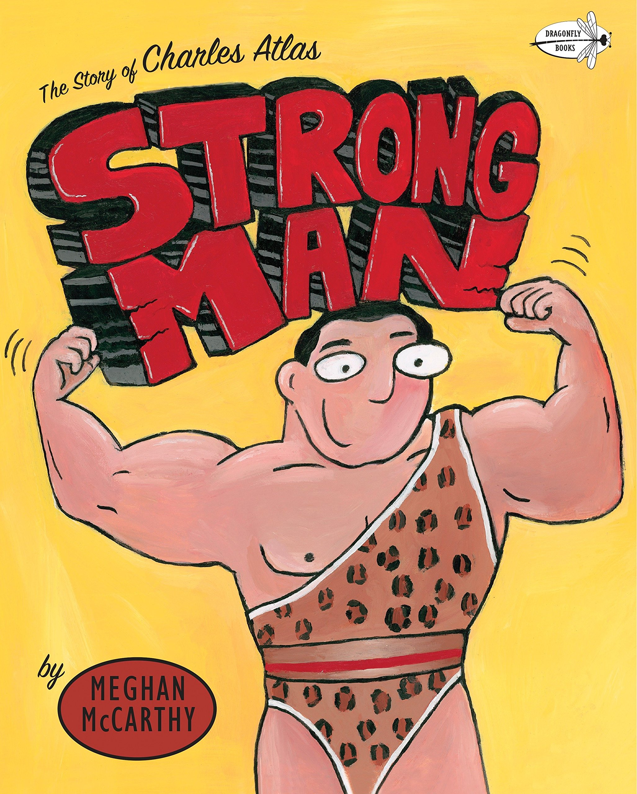 Strong Man: The Story of Charles Atlas PDF